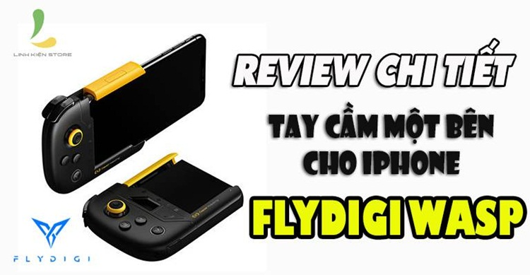 Review tay cầm chơi game iPhone Flydigi WASP